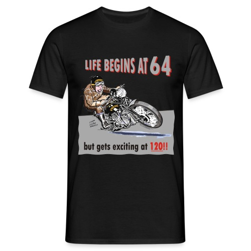 Life begins at 64 biker birthday t-shirt - Men's T-Shirt
