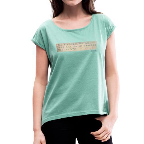 Jag blamerar mig hellre med ord-tisha - T-shirt med upprullade ärmar dam