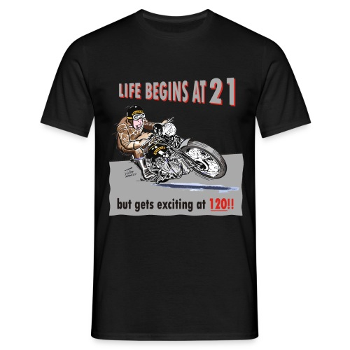 Life begins at 21 biker birthday t-shirt - Men's T-Shirt
