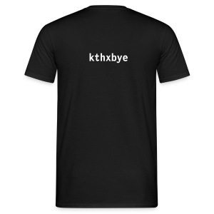 kthxbye - Men's T-Shirt