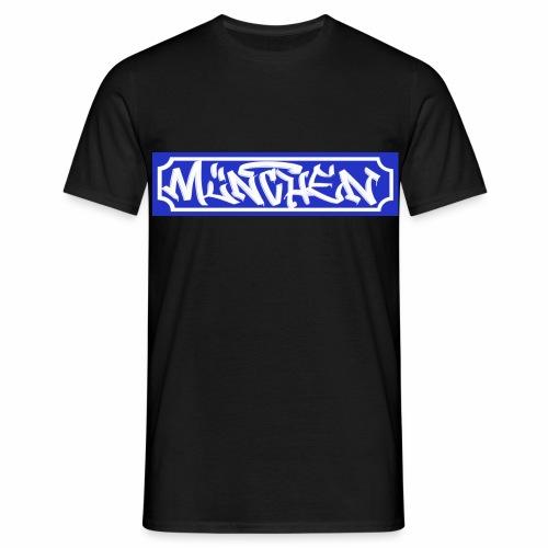 München Staßenschild - Männer T-Shirt