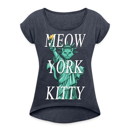 Meow York Kitty - Women's T-Shirt with rolled up sleeves