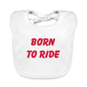 Born to ride - Baby Bio-Lätzchen