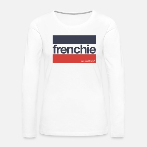 Frenchie Stripes - Frauen Premium Langarmshirt