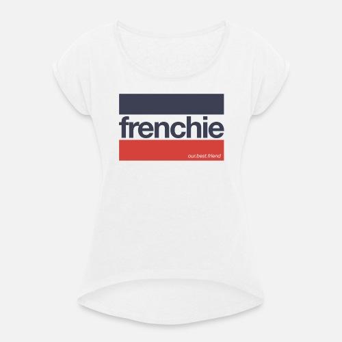 Frenchie Stripes - Frauen T-Shirt mit gerollten Ärmeln - Frauen T-Shirt mit gerollten Ärmeln