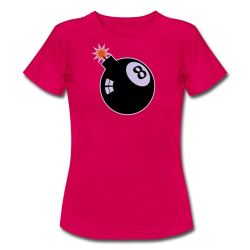 8 Bomb Girl - Frauen T-Shirt