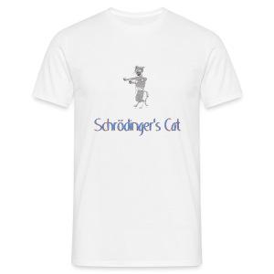 Schrodinger's Cat - Men's T-Shirt