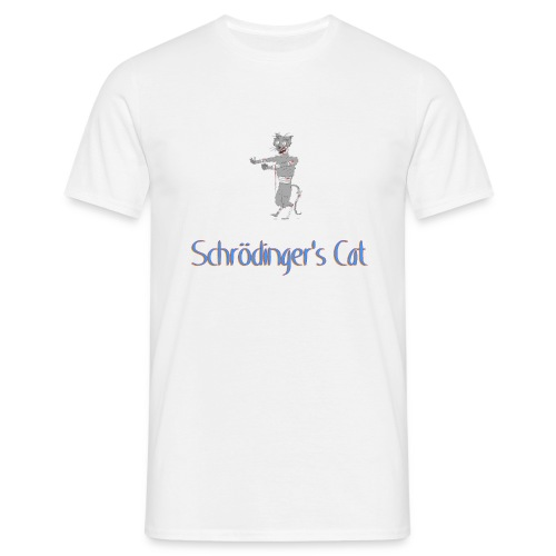 Schrodinger's Cat - Men's T-Shirt
