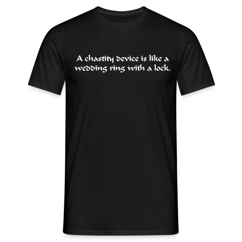 Men's T-Shirt - Either way, you're making a commitment; one just holds you to it!