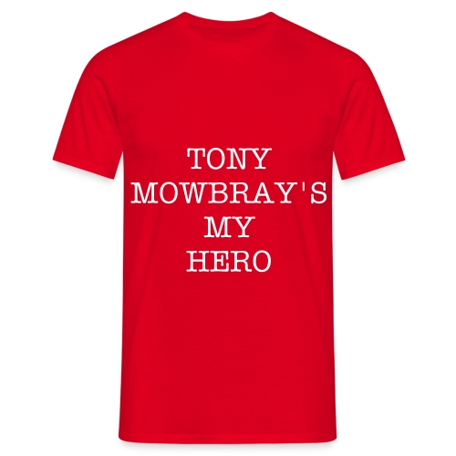 TONY'S MY HERO - Men's T-Shirt