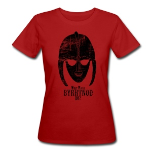 What would Byrhtnoth do? Women's Shirt - Women's Organic T-shirt