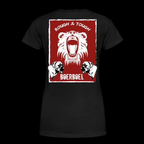 Rough & Tough Frauen Shirt - Frauen Premium T-Shirt