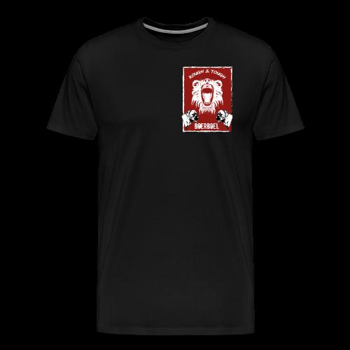 Rough & Tough Männer Shirt - Männer Premium T-Shirt