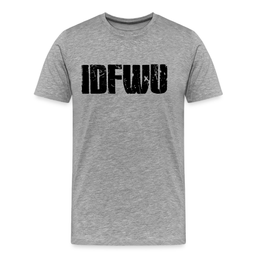 IDFWU - Männer Premium T-Shirt