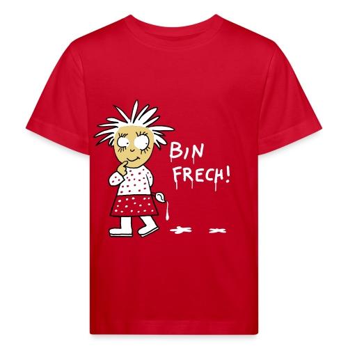 Bin frech /Kinder - Kinder Bio-T-Shirt