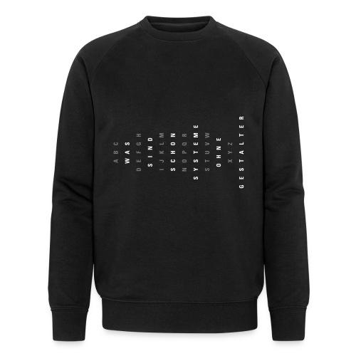 ABC Gestalter (DE), Ms Organic Sweatshirt - Männer Bio-Sweatshirt von Stanley & Stella