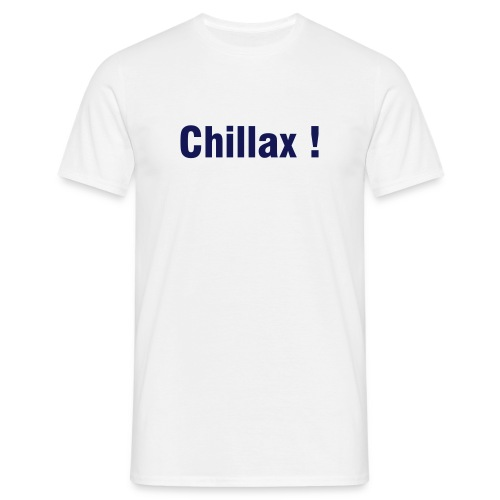 Chillax ! - Men's T-Shirt