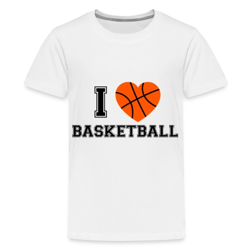 I LOVE BASKETBALL - Teenager Premium T-Shirt