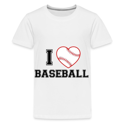 I LOVE BASEBALL - Teenager Premium T-Shirt