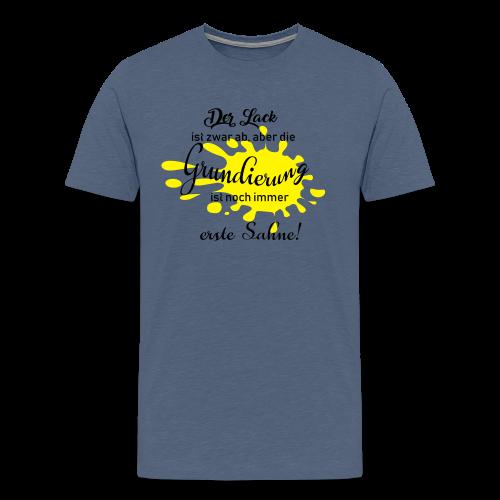 Der Lack ist zwar ab, aber die Grundierung ist noch erste Sahne - Männer Premium T-Shirt
