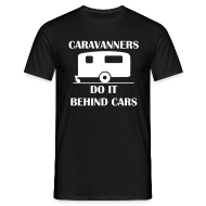 T-Shirts ~ Men's T-Shirt ~ Caravanners do it behind cars