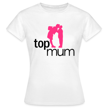 White Top Mum - mothers day Women's T-Shirts