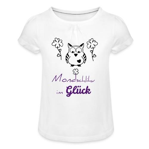 Mondschlihu im GLÜCK – KINDER Mädchen T-Shirt – individualisierbar - Mädchen-T-Shirt mit Raffungen