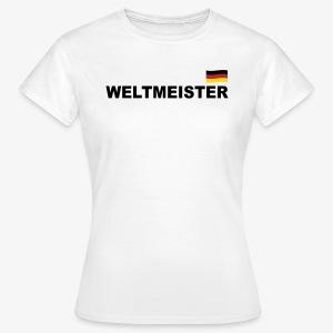 Fussball Weltmeister Germany Fahne Deutschland Sport T-Shirt - Frauen T-Shirt