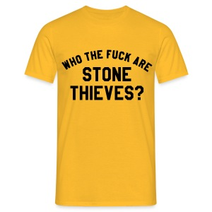 Who The F*ck Are Stone Thieves (70s yellow) - Men's T-Shirt