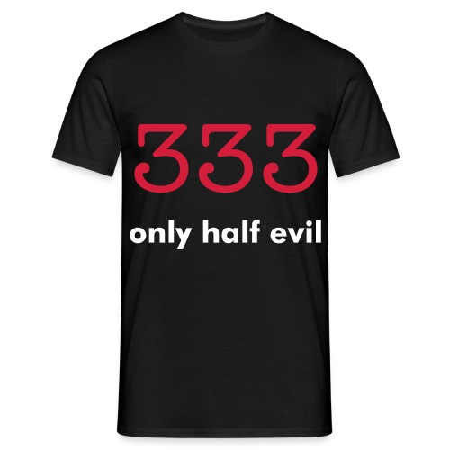 333 - only half evil t-skjorte - T-skjorte for menn