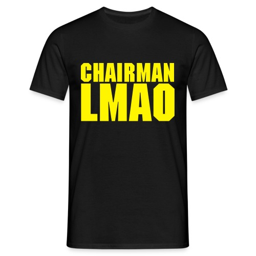 Chairman LMAO - Men's T-Shirt