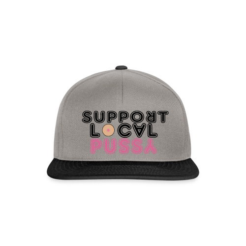 Support Local Pussy Snapback Edition - Snapback Cap