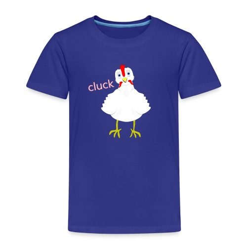 Cluck - Kids' Premium T-Shirt