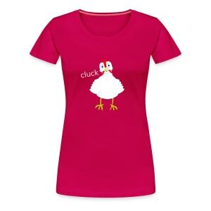 Cluck - Women's Premium T-Shirt