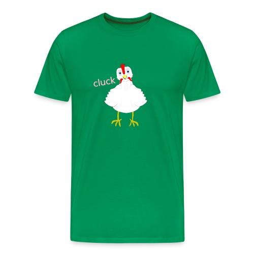 Cluck - Men's Premium T-Shirt