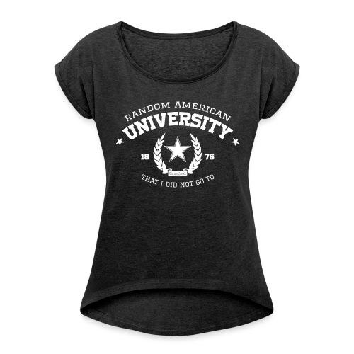 University vrouwen opgerolde mouwen - Vrouwen T-shirt met opgerolde mouwen