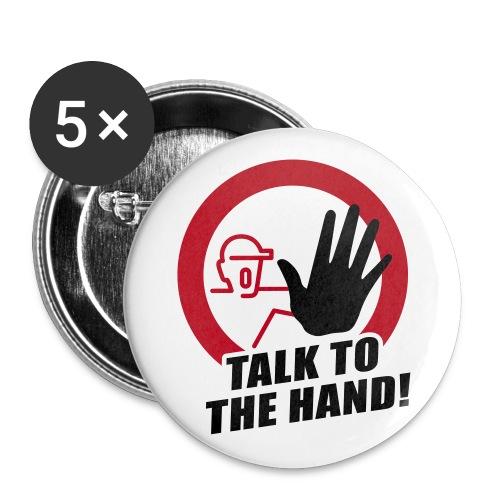 Talk tot the hand - Buttons klein 25 mm