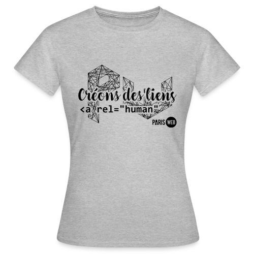 Créons des liens - Sombre - T-Shirt Femme - T-shirt Femme