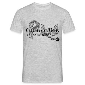 Créons des liens - T-Shirt Homme - T-shirt Homme