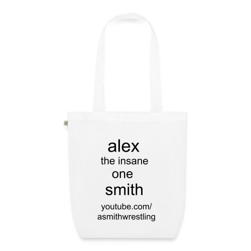 alex the insane one smith tote bag - EarthPositive Tote Bag
