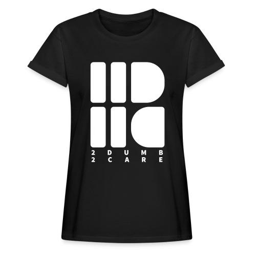 2dumb2care - logo - Oversize-T-shirt dam