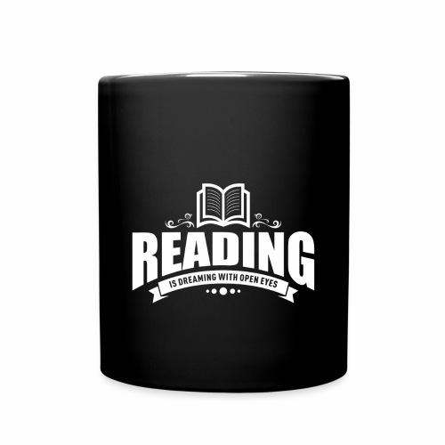 Reading is dreaming with open eyes - Tasse einfarbig - Tasse einfarbig