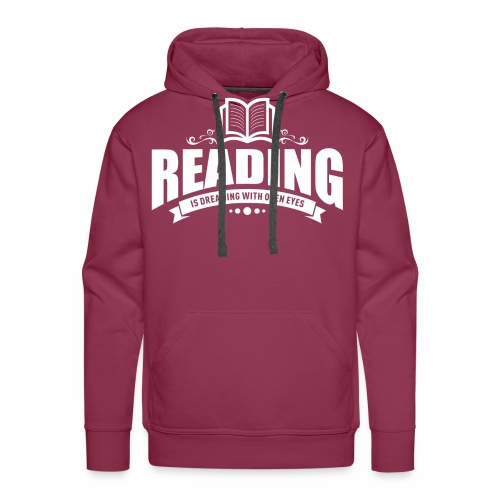 Reading is dreaming with open eyes - Männer Premium Hoodie - Männer Premium Hoodie