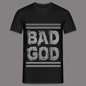 BAD GOD TEE - Men's T-Shirt