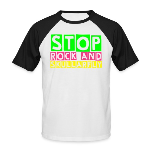 Stop Rock And Skullarfly Shirt - Men's Baseball T-Shirt