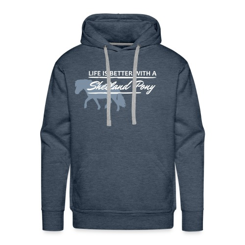 HOLZPFER.DE Life is better with a Shetland Pony - Männer Premium Hoodie