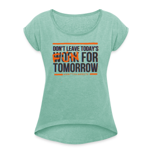 Work vs Fun - Women's T-shirt with rolled up sleeves