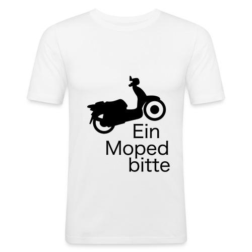 T-Shirt Ein Moped bitte - Männer Slim Fit T-Shirt