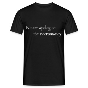 Unapologetic male necromancer - Men's T-Shirt