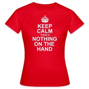 Keep Calm - dames - Vrouwen T-shirt